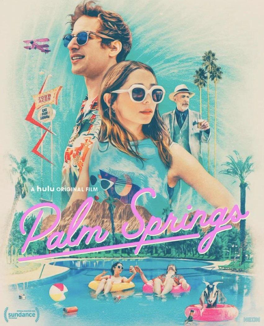 New Poster for Romantic Comedy 'Palm Springs' Starring Andy ...