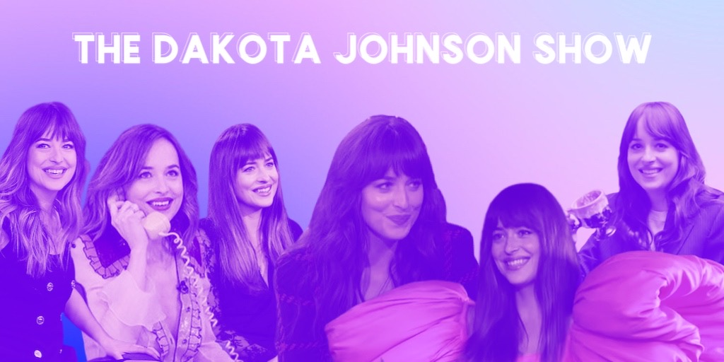The Dakota Johnson Show