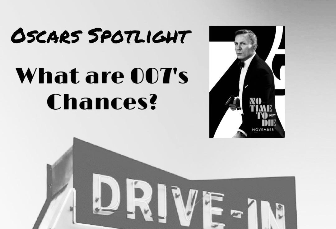 Oscars Spotlight: What are 007'schances?