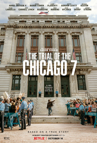 Official Trailer Debut: The Trial of the Chicago 7 + Early Reactions to the Film