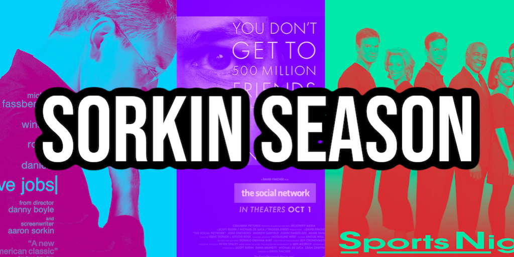 Sorkin Season – Aaron Sorkin Projects Ranked