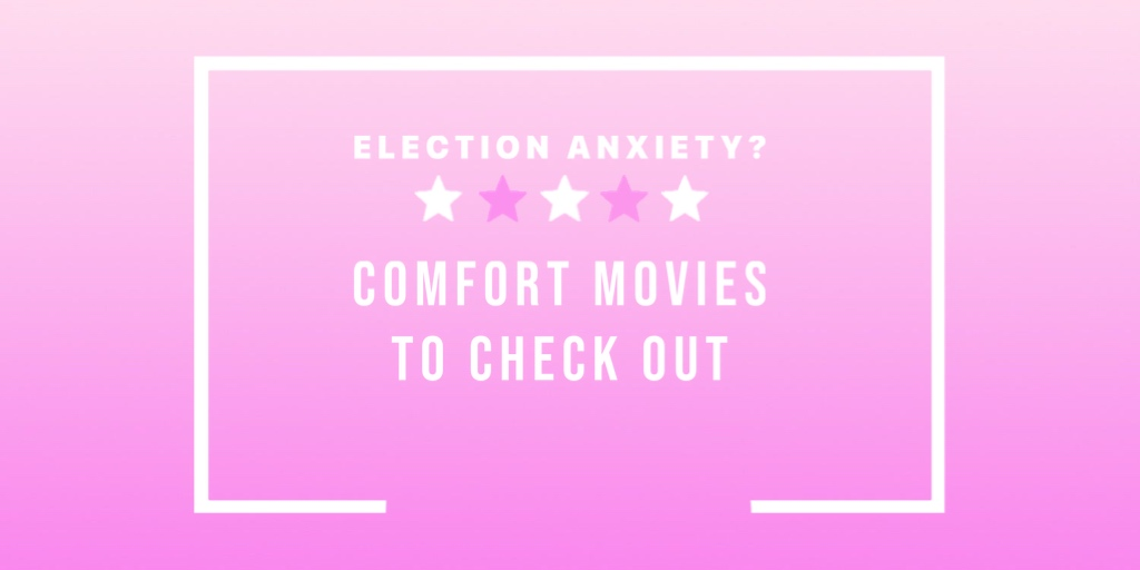 Need to Unwind from the Election? Ahoy! Comfort Movies!