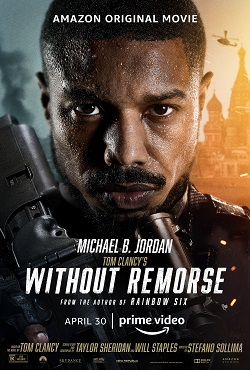 Amazon Original Film: Tom Clancy's Without Remorse Review