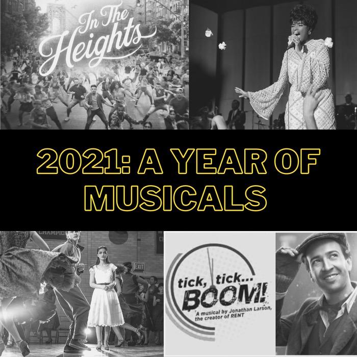 2021: A Year ofMusicals