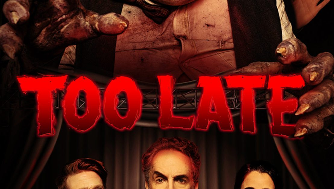 Too Late –Review