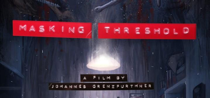"Trailer: ""Masking Threshold"""