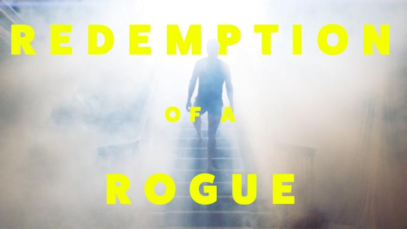"""Trailer: """"Redemption of aRogue"""""""